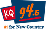 KQ 94.5 - #1 For New Country! - #1 for New Country!
