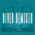 River Remixed