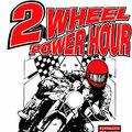 Two Wheel Power Hour