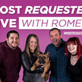 #MostRequestedLive with Romeo