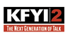 KFYI 2 - The Next Generation of Talk Radio
