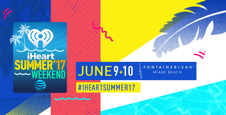 iHeartSummer '17 Weekend by AT&T at Fontainebleau Miami Beach