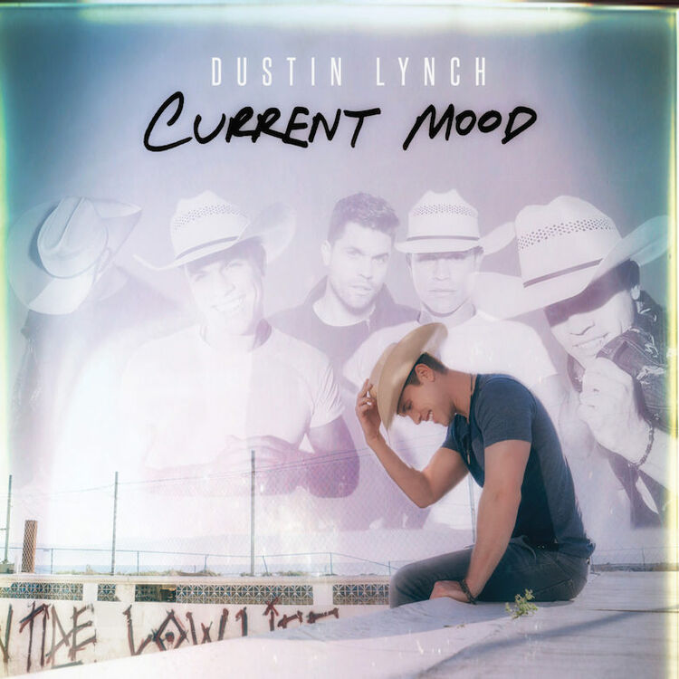 Dustin Lynch - 'Current Mood'