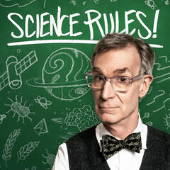 Listen to the Science Rules! with Bill Nye Episode - OMG, GMOs! on iHeartRadio | iHeartRadio