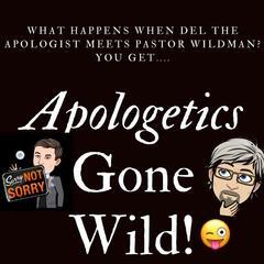Listen Free to Apologetics Gone Wild 😜 on iHeartRadio Podcasts | iHeartRadio