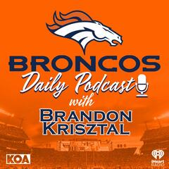 """Listen to the Broncos Daily Podcast Episode - BK & Ryan Edwards offer """"Fantasy Focus"""" and BK goes Behind Enemy Lines - 9-22-19 on iHeartRadio 