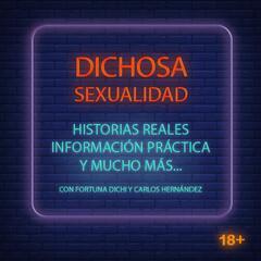 """Listen to the Dichosa Sexualidad con Fortuna Dichi Episode - E41 Tutorial para hacer """"garganta profunda"""" on iHeartRadio   iHeartRadio"""