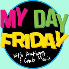 Listen to the My Day Friday with Carla Marie & Anthony Episode - MyDayFriday: Def Leppard's Biggest Fan on iHeartRadio | iHeartRadio