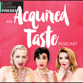 AN ACQUIRED TASTE: Let Me Touch Your Energy - Ep.55