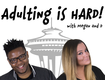 Adulting is Hard: Fake ID's and Shopping Sprees!