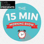 The 15 Minute Morning Show - Stranger Food - 4/25/17