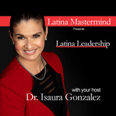 Introduciendo Latina Mastermind Podcast