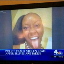 Genius Thief Takes Selfie After Jacking an iPad, Police Go After her ...