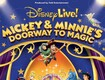 Win a Family 4-Pack to Disney Live! Mickey and Minnie's Doorway to Magic
