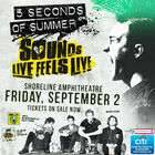 Win tickets to 5 Seconds Of Summer at Shoreline!