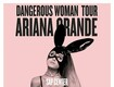 """Win Concert Tickets To Ariana Grande's """"Dangerous Woman Tour"""""""