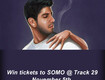 Win tickets to SOMO