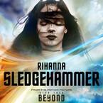 Rihanna Drops 'Star Trek Beyond' Song 'Sledgehammer' (LISTEN)