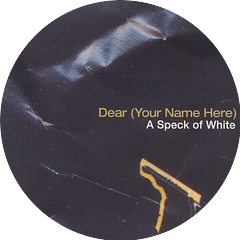 Dear (Your Name Here)