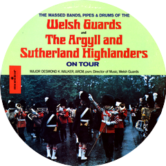 The Welsh Guards and the Argyll & Sutherland Highlanders and the Morriston Orpheus Choir