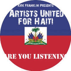 Kirk Franklin Presents Artists United For Haiti