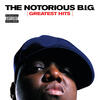 Big Poppa (Explicit Album Version) - The Notorious B.I.G.