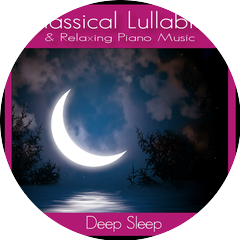 Classical Lullabies and Relaxing Piano Music