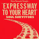 Expressway to Your Heart - Soul Survivors
