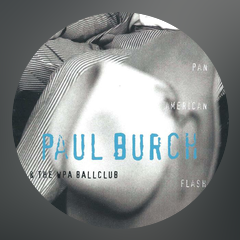 Paul Burch & The WPA Ballclub