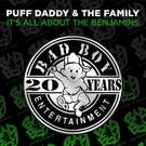 It's All About The Benjamins - Puff Daddy & the Family