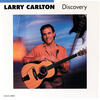 Minute By Minute - Larry Carlton