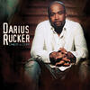 Don't Think I Don't Think About It - Darius Rucker