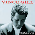 One More Last Chance - Vince Gill