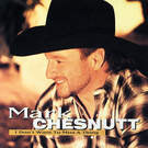 I Don't Want To Miss A Thing - Mark Chesnutt