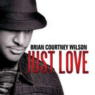 All I Need - Brian Courtney Wilson