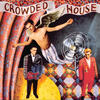 Don't Dream It's Over - Crowded House