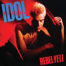 Rebel Yell - Billy Idol