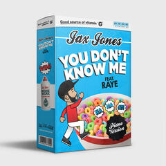 You Don't Know Me - Jax Jones