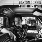 A Girl Like You - Easton Corbin