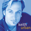 But For The Grace of God - Keith Urban