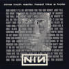 Head Like a Hole - Nine Inch Nails