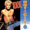Hot In The City (2001 Digital Remaster) - Billy Idol