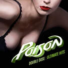 Nothin' But A Good Time (2006 - Remaster) - Poison