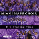 It Is For Me - Miami Mass Choir
