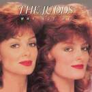 Mama He's Crazy - The Judds