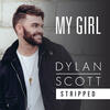 My Girl - Dylan Scott