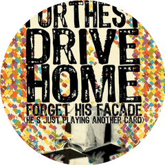 Furthest Drive Home