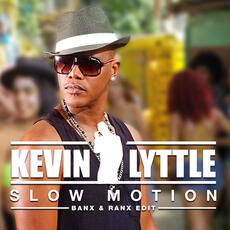 Slow Motion (Banx & Ranx Edit) - Kevin Lyttle