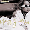 Everything - Mary J. Blige