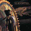 Fly To The Angels (2003 Digital Remaster) - Slaughter
